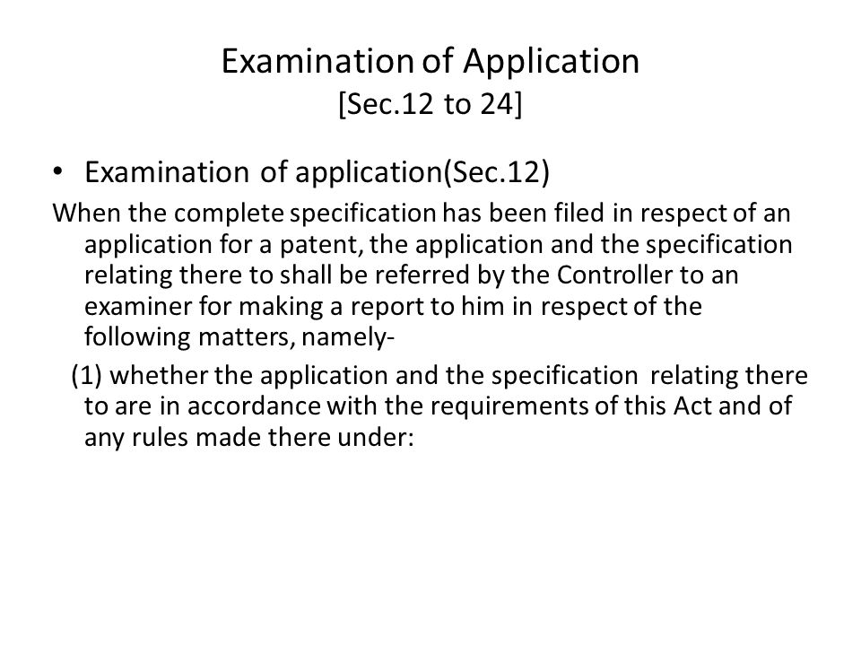 Examination of Application [Sec.12 to 24]